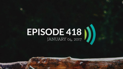 Episode 418: Whatever You Do, Do It All in the Name of the Lord