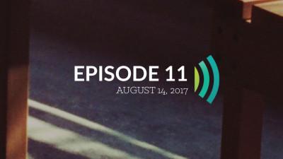 Episode 11: Adults Make a Plan, Children Do What Feels Good