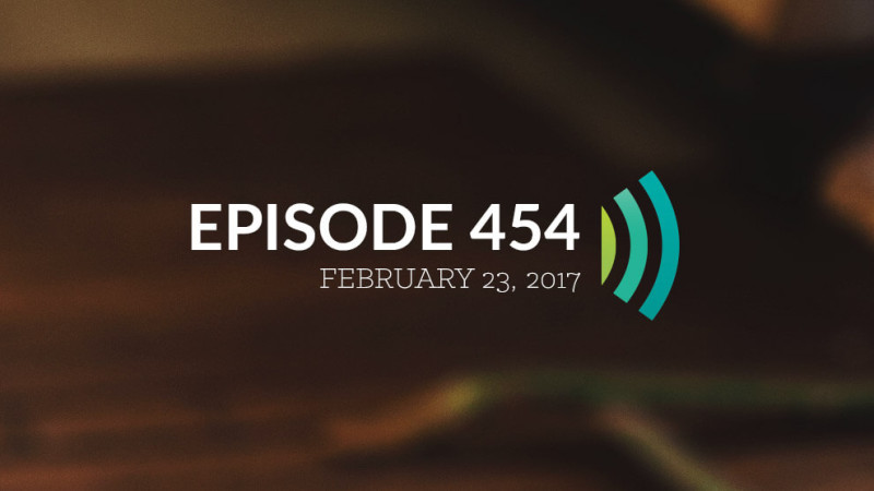 Episode 454: Meditating on God's Word