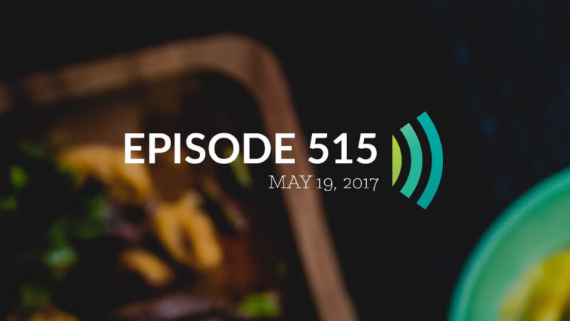 Episode 515: Set the Lord Before You