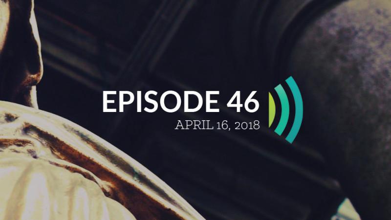 Episode 46: Miracles Still Happen