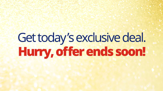 Take Advantage of Today's Deal!