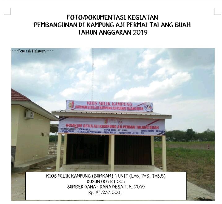 Kios milik kampung (Bumkam) yang di alokasikan di samping kantor Kampung Aji Permai Talang Buah yang telah selesai dibangun.