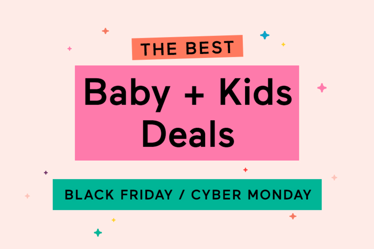 2020 Best Black Friday And Cyber Monday Deals For Baby Kids