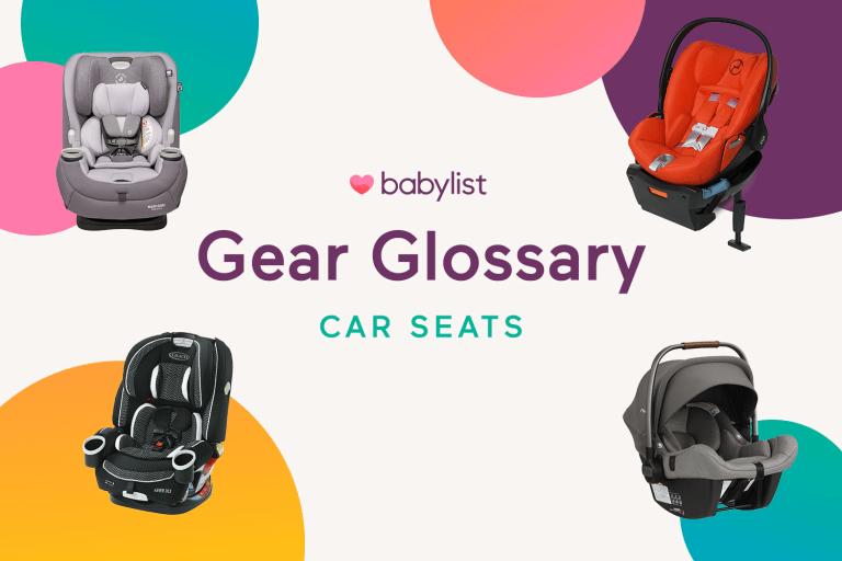 Babylist Gear Glossary: Infant Car Seats.