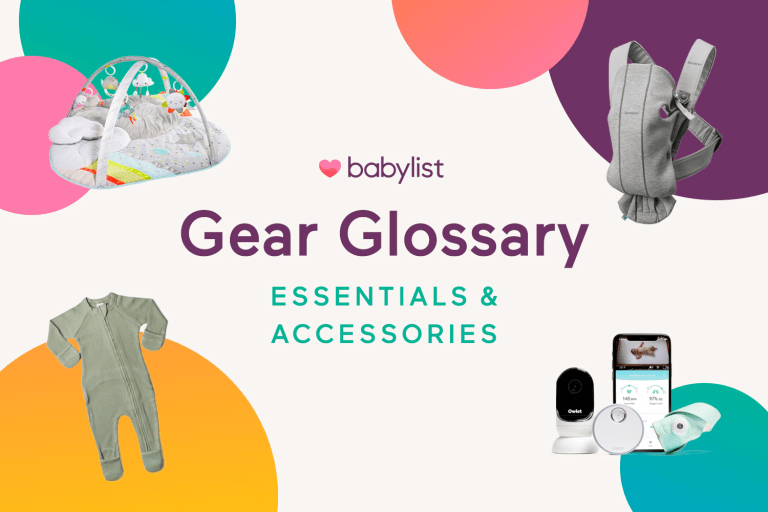Baby Gear Glossary: Baby Gear Essentials and Accessories.