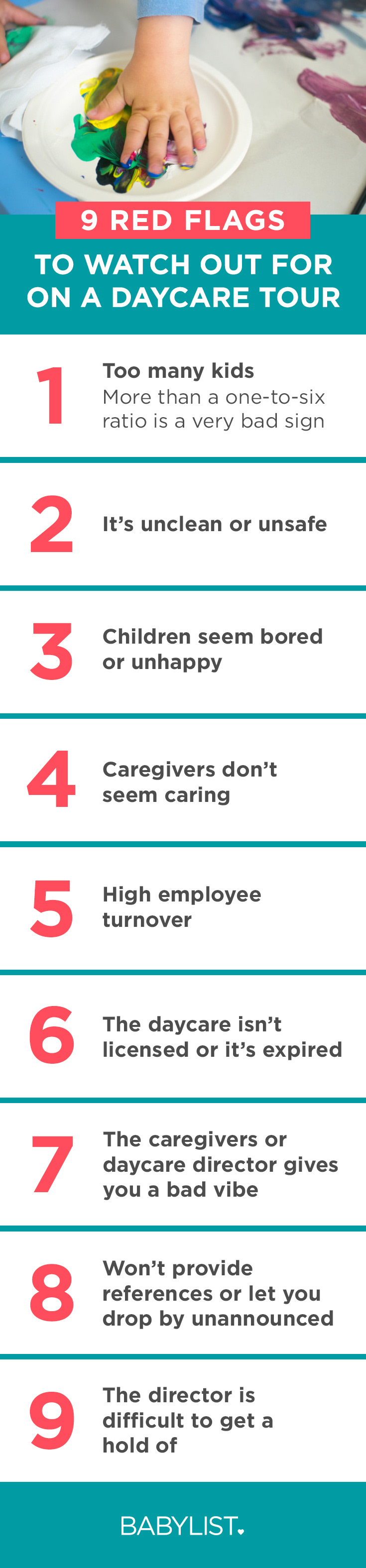 Be especially wary (maybe, run!) if you notice any of these problems on your daycare tours.