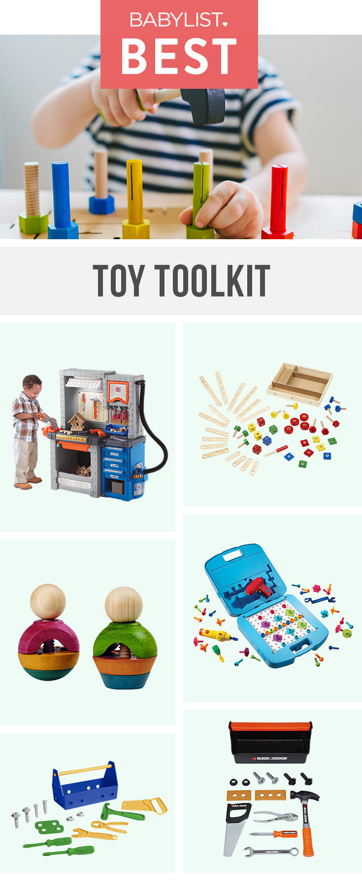 Give your kiddo the tools (literally) to build hand-eye coordination and motor skills, and give them a jumpstart on being able to help you fix stuff around the house.