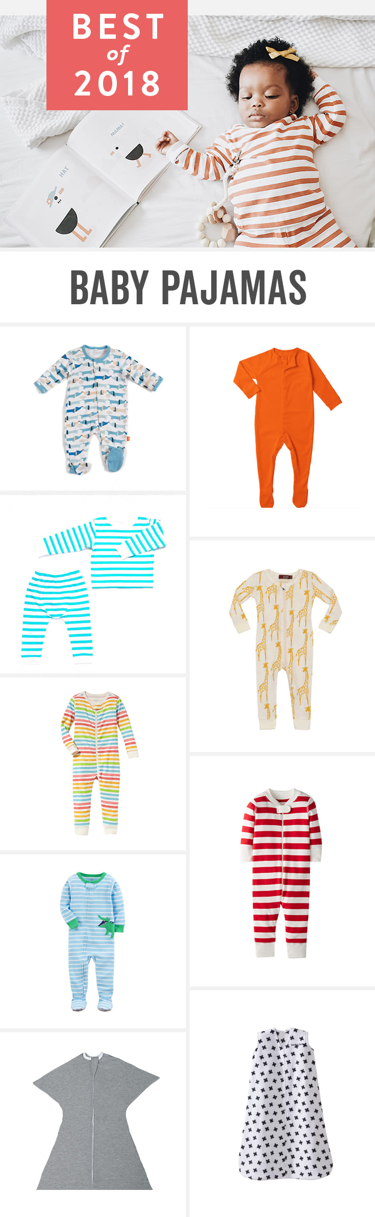 Babylist is the baby registry that lets you add any item from any store to one beautiful registry including the best baby pajamas. Great picks for newborn, one piece, and winter and summer. From cute animal PJs to gender neutral basics it's all here.