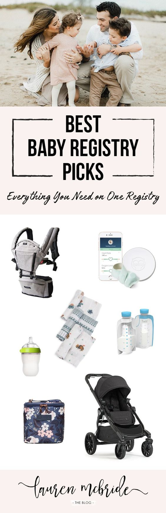 Mom picks: The best baby registry items according to style blogger Lauren McBride, experienced mom of 3. Add it all to Babylist, the best online baby registry. Babylist lets you add any item from any store to one beautiful list.