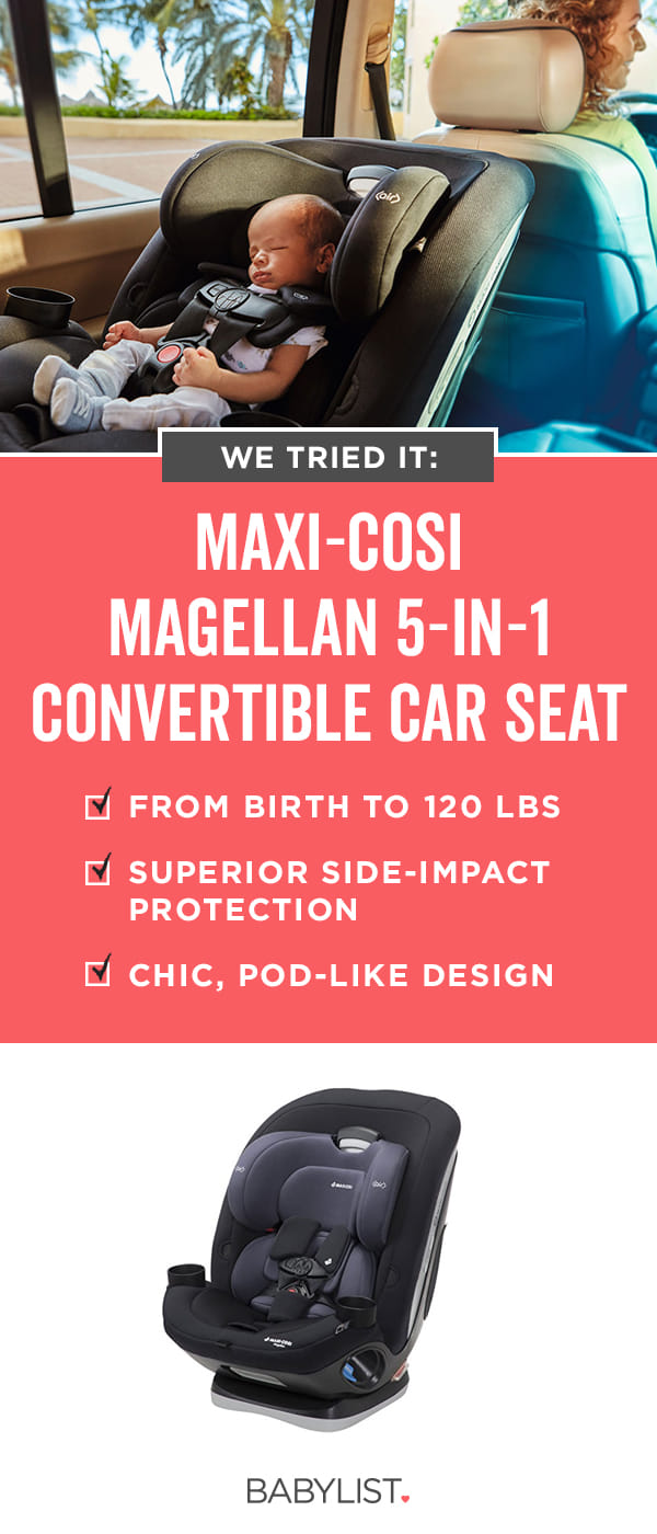 A convertible car like the Maxi-Cosi Magellan can take you all the way through the car seat years.