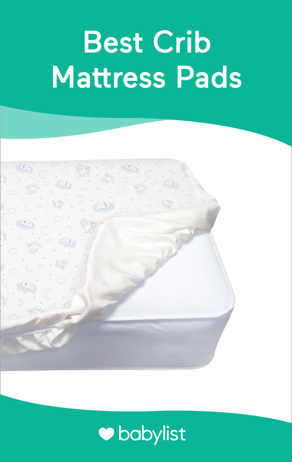 Protect your crib mattress from whatever's coming its way with one these pads.
