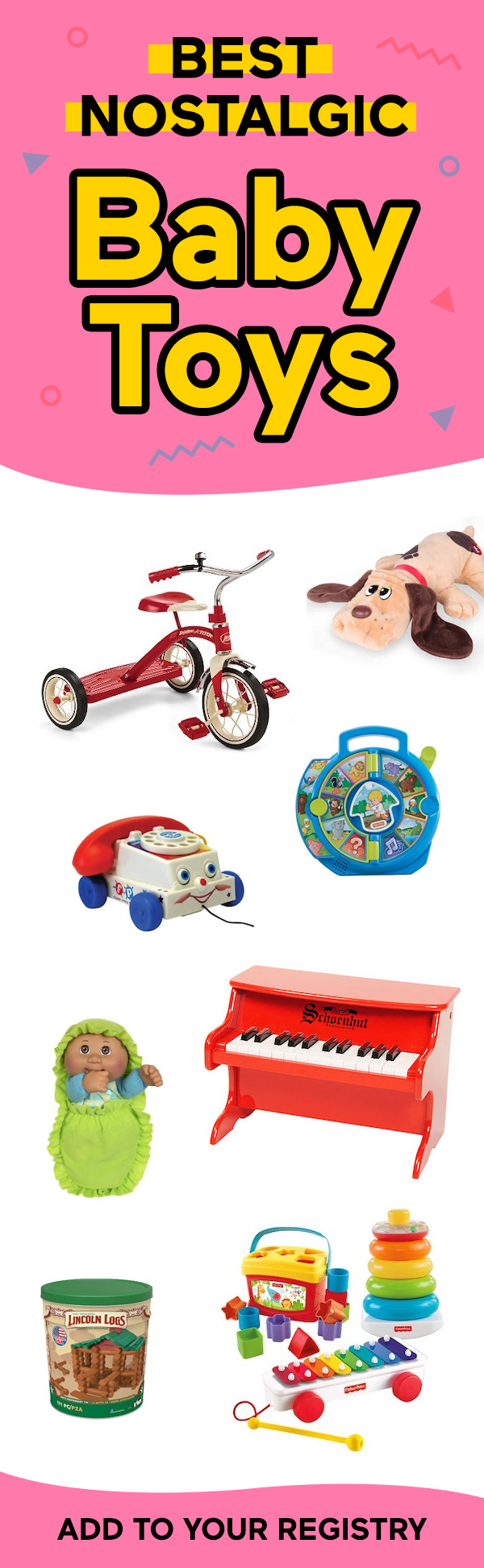 Feel like reminiscing about your own childhood? Your little one will surely love these timeless toys, too.
