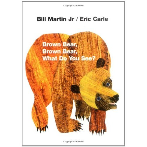 Brown Bear, Brown Bear, What Do You See? - $5.99
