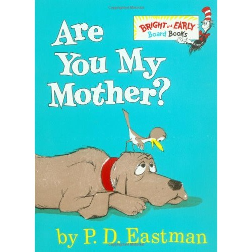 Are You My Mother? - $4.49