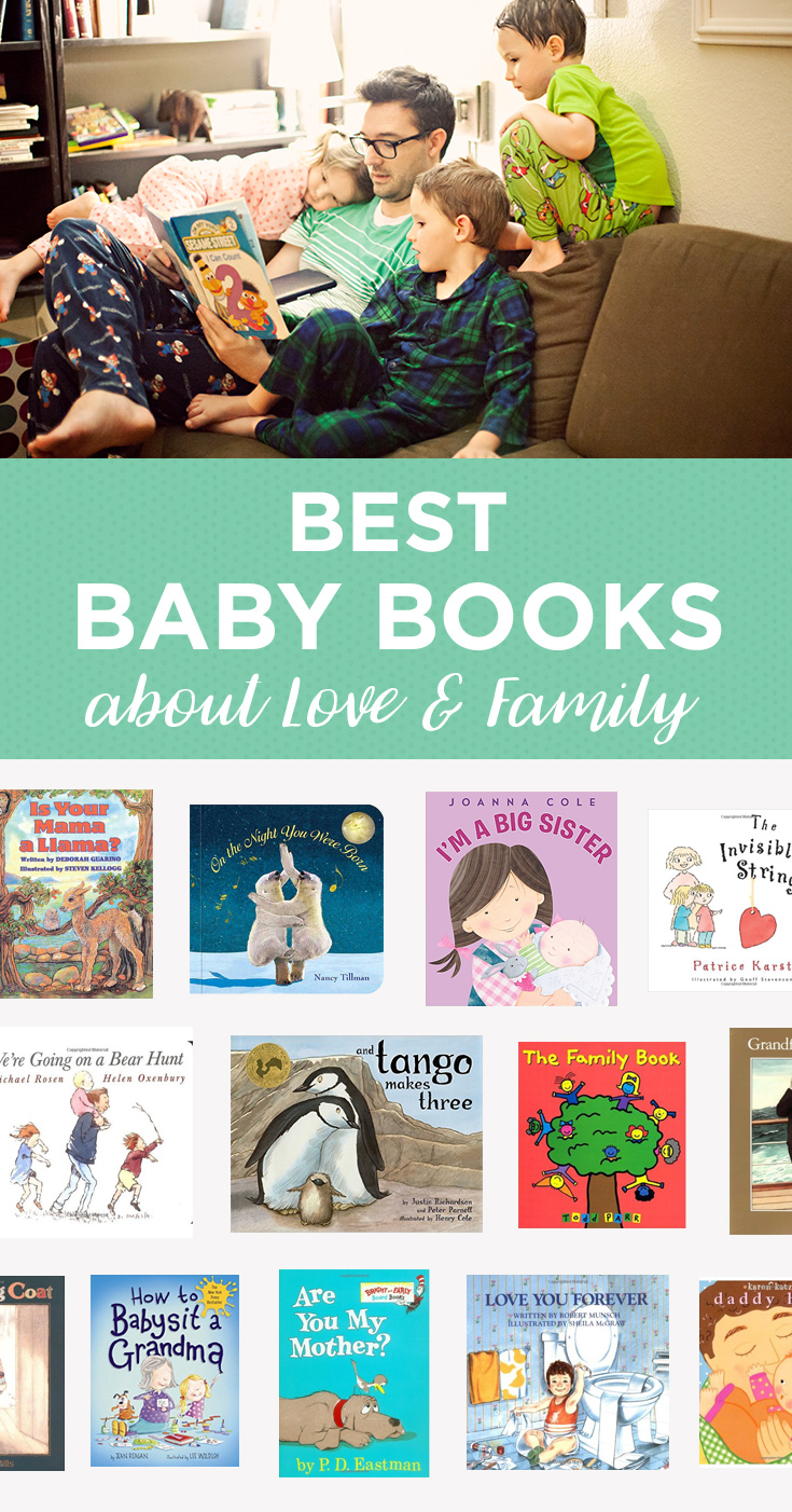 Fifteen baby books featuring family themes, which will help your little one feel incredibly loved.