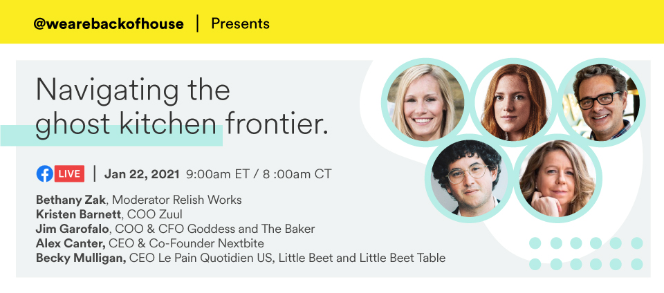 [Free Webinar] Navigating the Ghost Kitchen Frontier, presented by Back of House