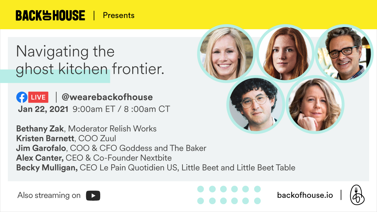 Navigating the Ghost Kitchen Frontier, presented by Back of House
