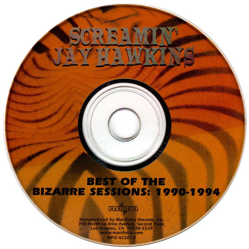Best Of The Bizarre Sessions: 1990-1994 – Screamin' Jay Hawkins [2000] CD
