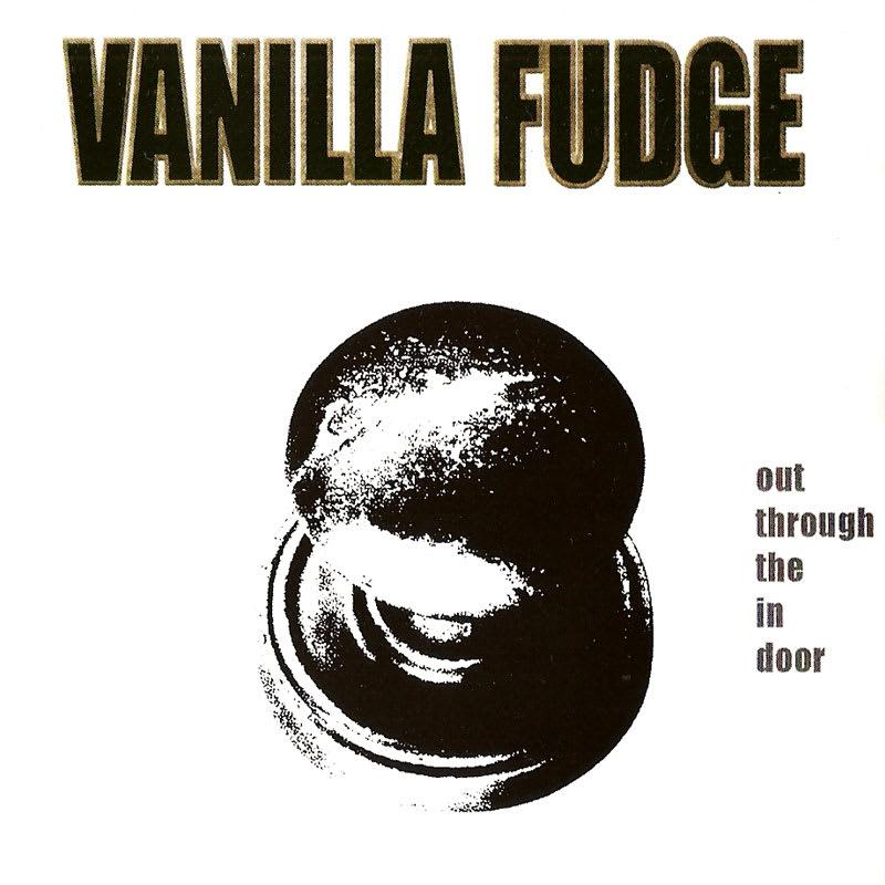 Vanilla Fudge - Out Through The In Door (2007) Front