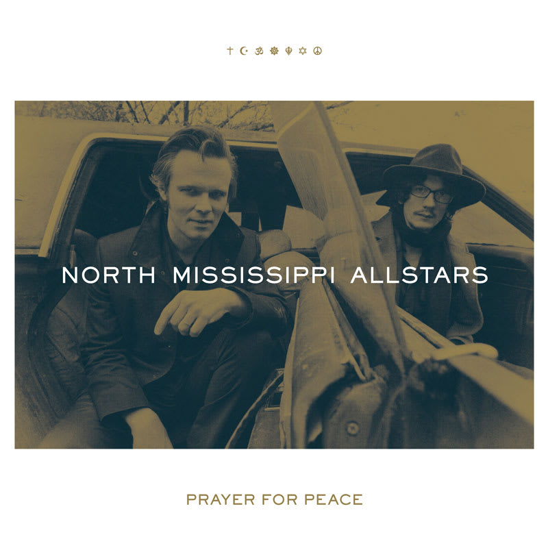 North Mississippi Allstars - Prayer For Peace (2017) Front