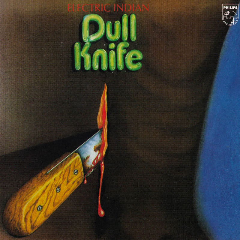 Dull Knife - Electric Indian (1971) Front