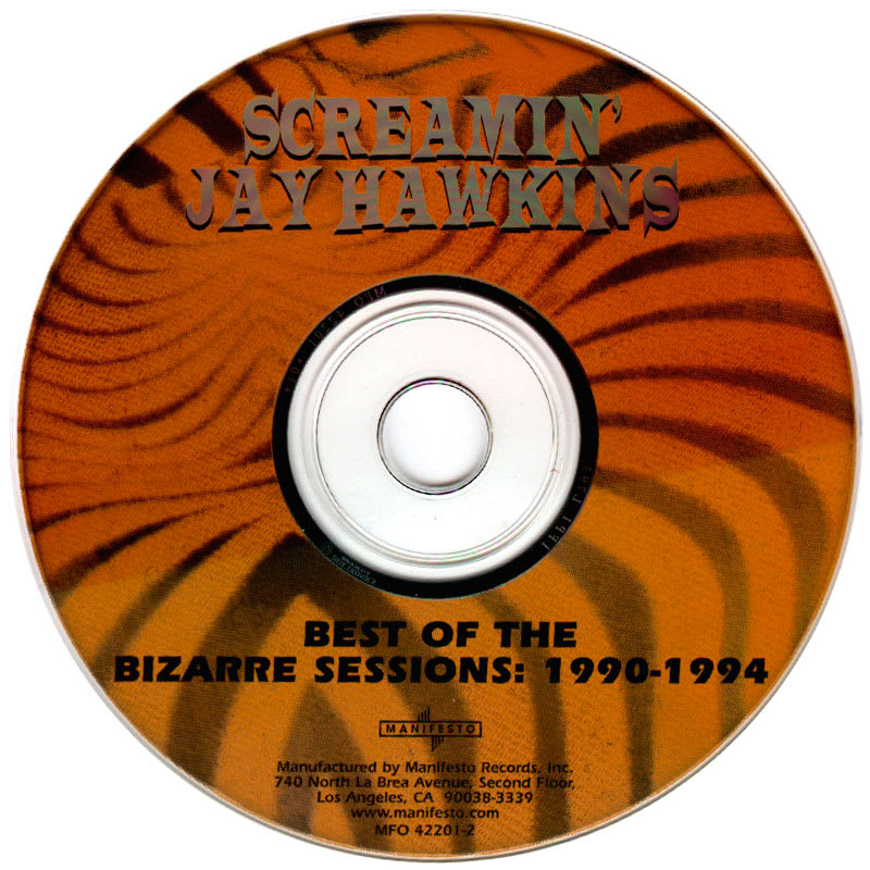 Best Of The Bizarre Sessions: 1990-1994 – Screamin' Jay Hawkins [2000] CD