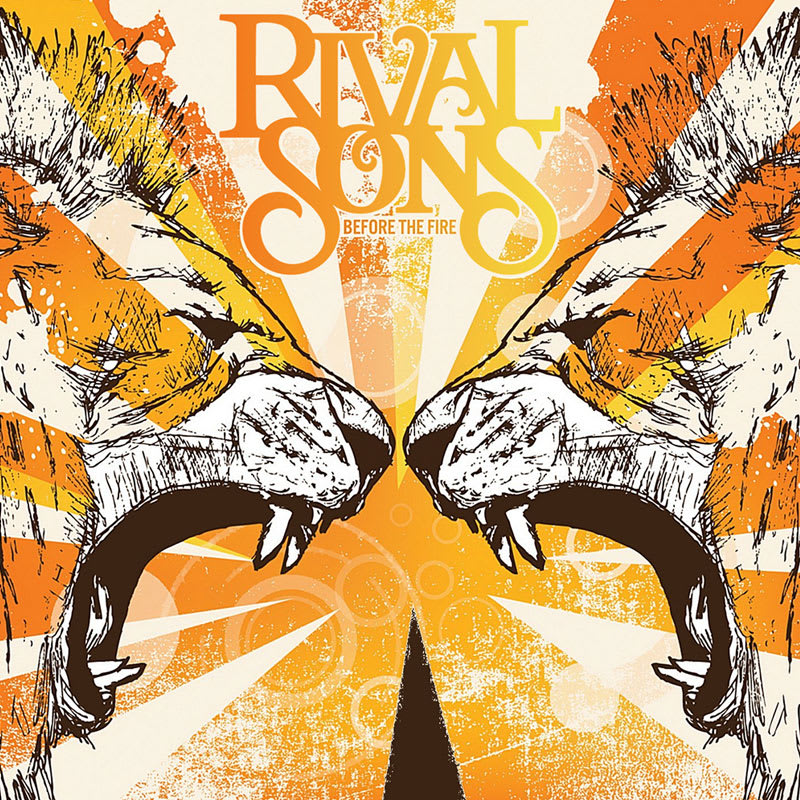 Rival Sons - Before The Fire (2009) Front
