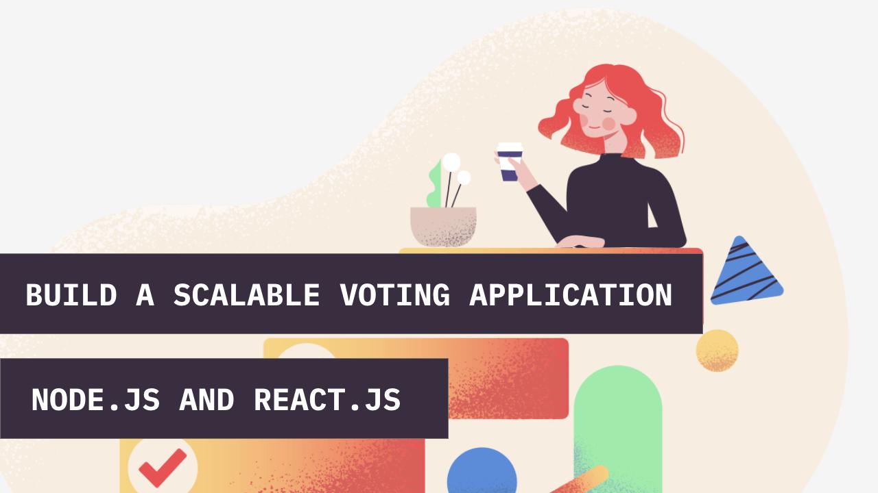 Build a voting app with nodejs and reactjs