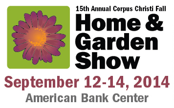Beau Come To The American Bank Center For The All In One Home And Garden Show.  This Is Your Opportunity To Turn Your Home And Garden Dreams Into Reality!