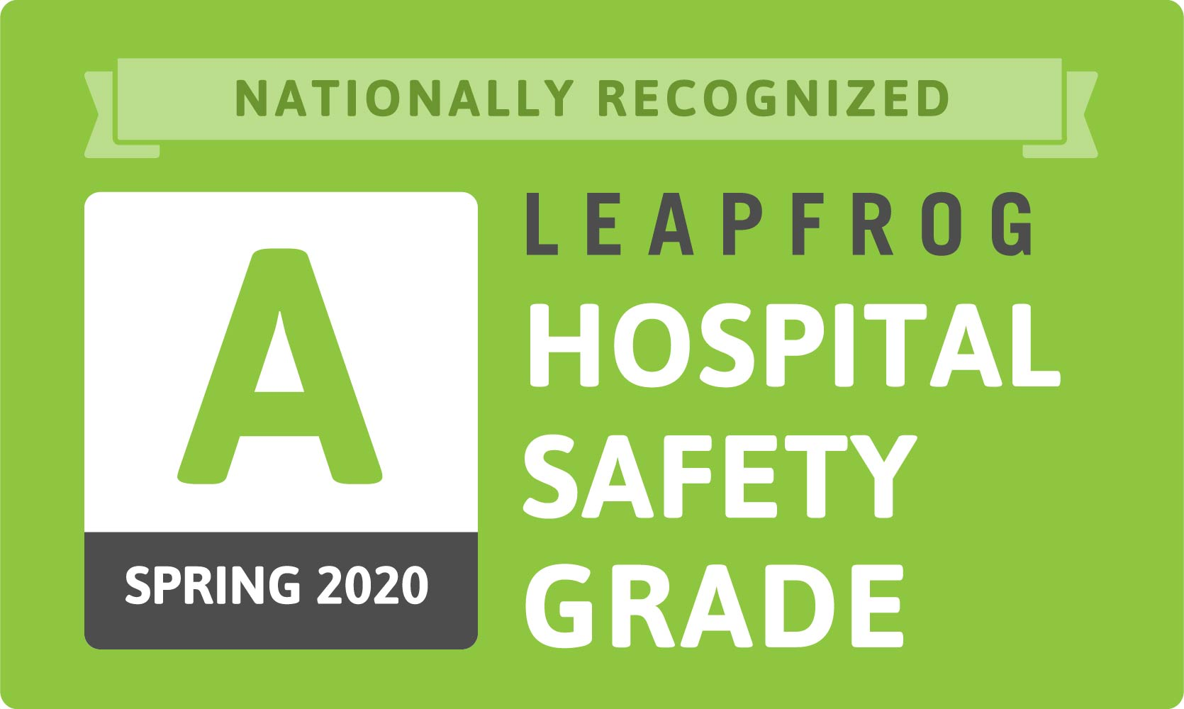 graphic that says nationally recognized spring 2020 leapfrog hospital safety grade