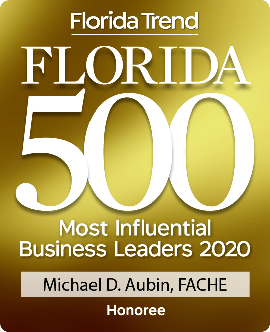 Florida Trend - Florida 500 Most Influential Business Leaders 2019 - Michael D. Aubin, FACHE