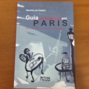Livro guia do brasileiro em Paris - Marília de Castro