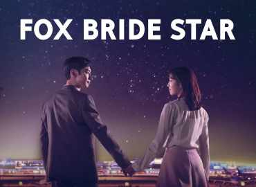 drama korea Where Stars Land - Fox Bride Star