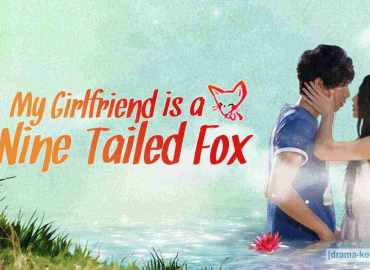 drama korea  My Girlfriend is a Nine-Tailed Fox All Episode
