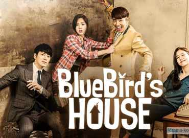 Bluebird's House All Episode