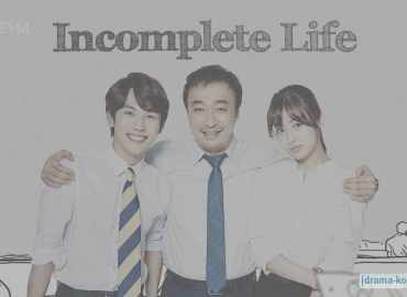 Incomplete Life - Full Episode