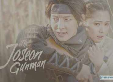 The Joseon Gunman - All Episode