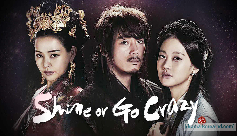 Shine or Go Crazy drama korea
