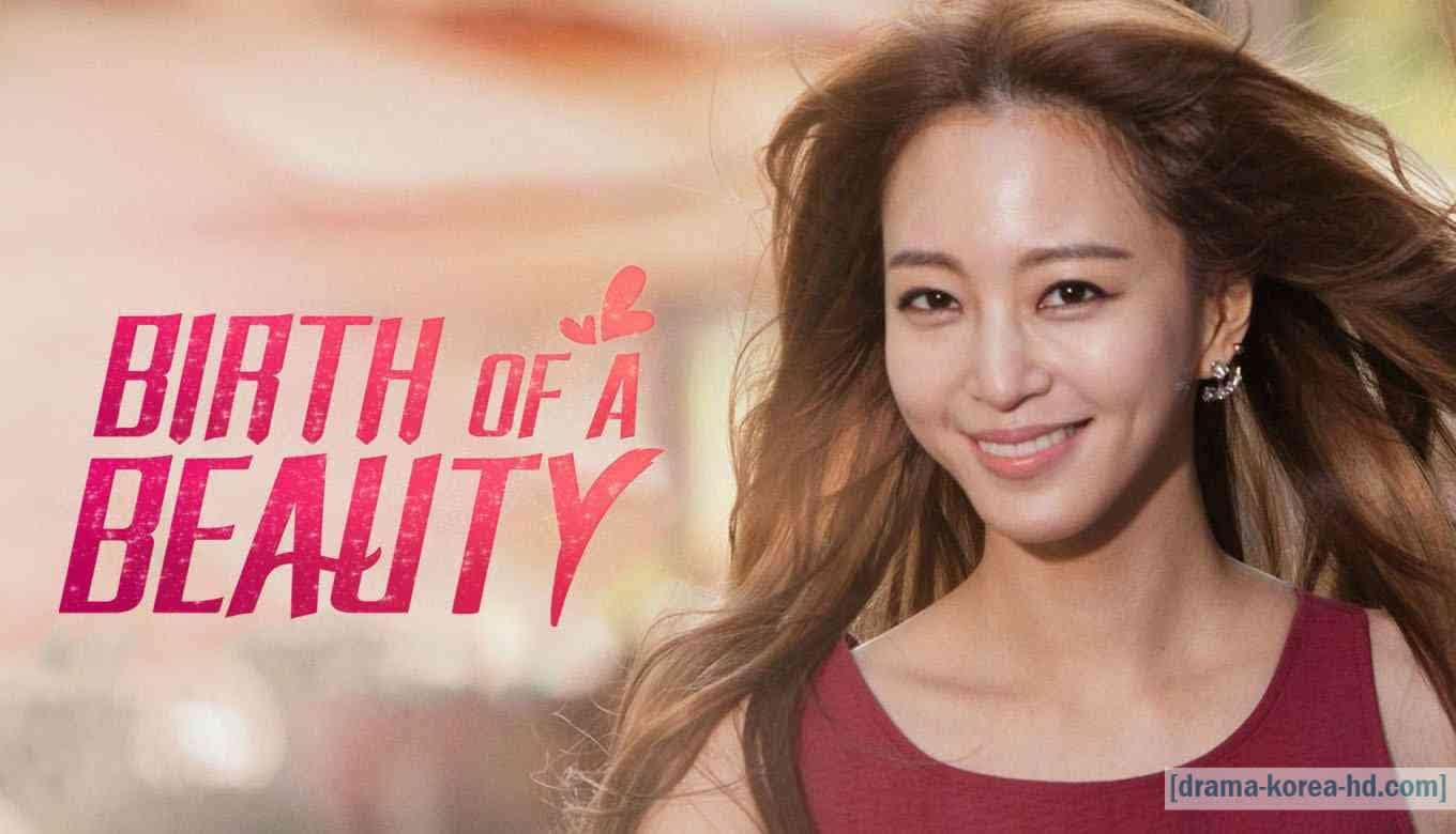 Birth of Beauty - Semua Episode drama korea