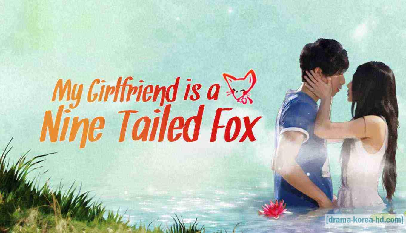 My Girlfriend is a Nine-Tailed Fox - Complete Episode drama korea