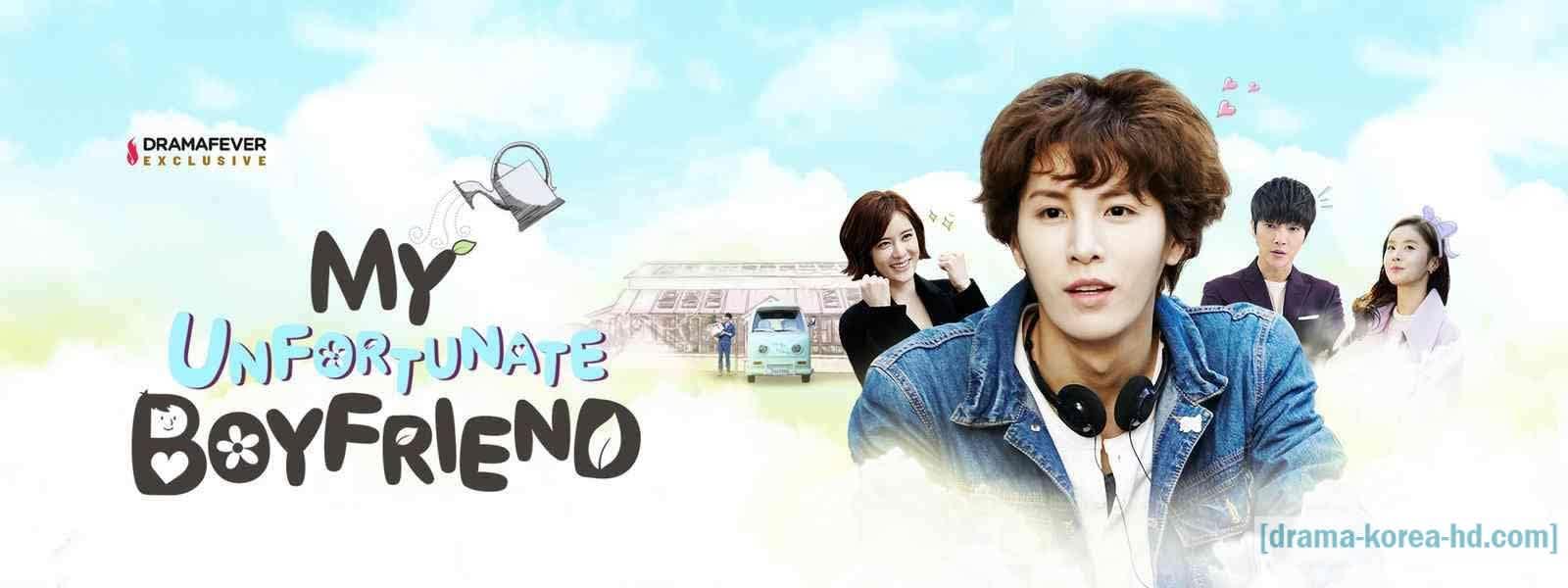 My Unfortunate Boyfriend - semua episode drama korea