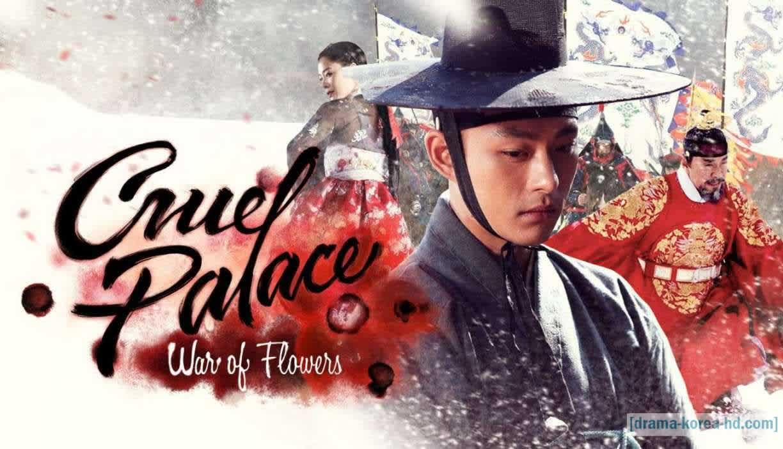 Cruel Palace- War of The Flowers drama korea