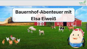 Bauernhof-Lernspiel mit Elsa Eiweiß