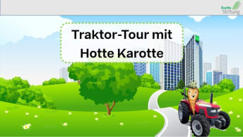 Lernspiel: Traktor-Tour mit Hotte Karotte