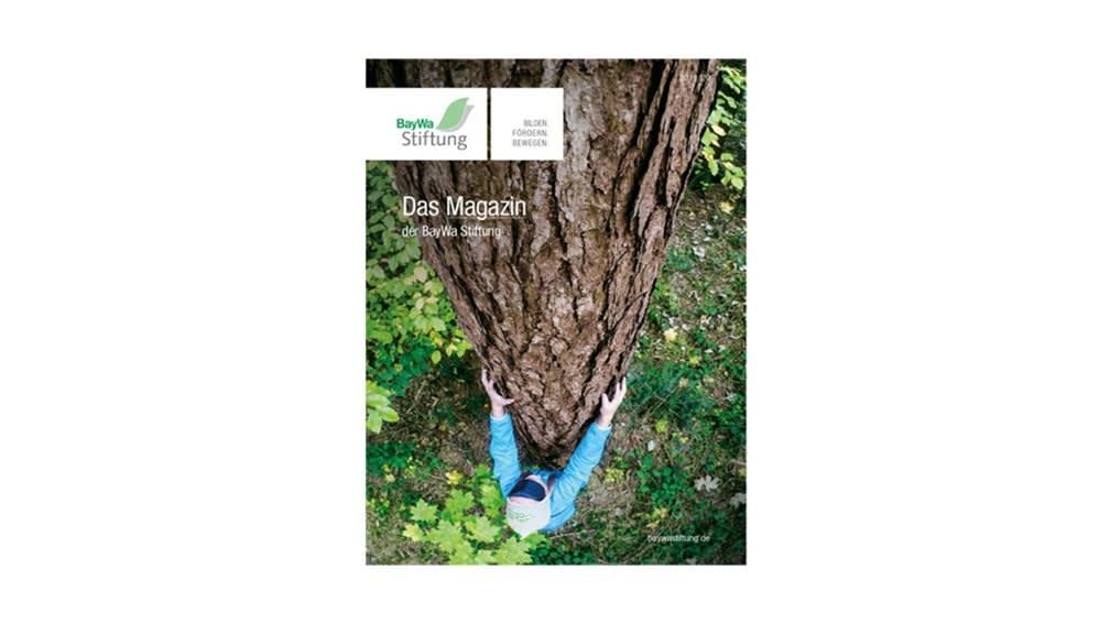 Das Magazin der BayWa Stiftung 2019/2020