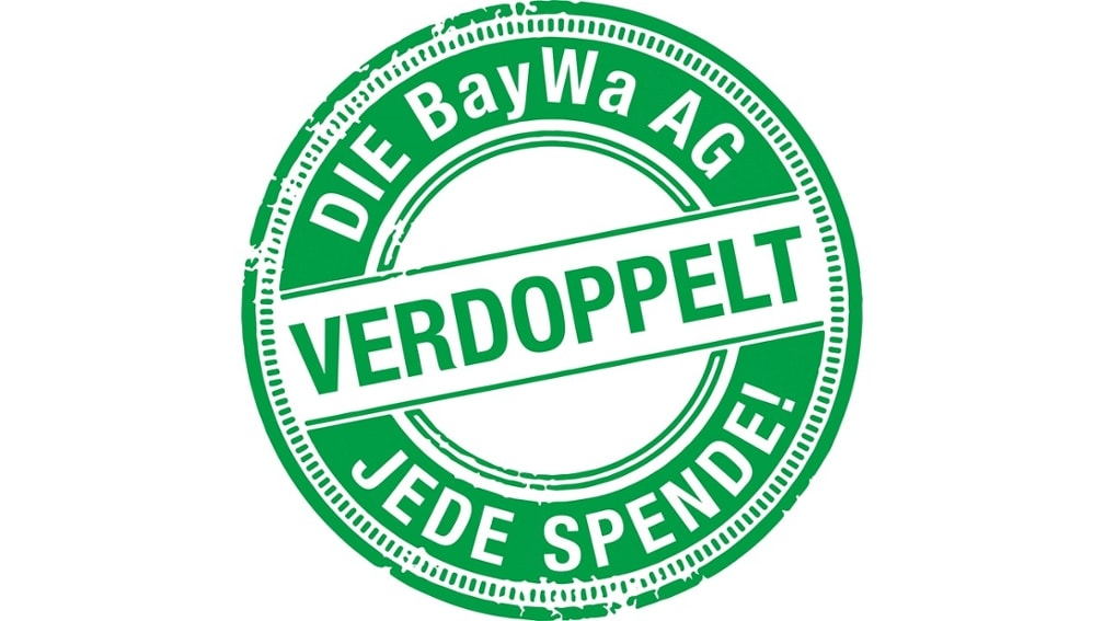 Die BayWa AG verdoppelt jede Spende.