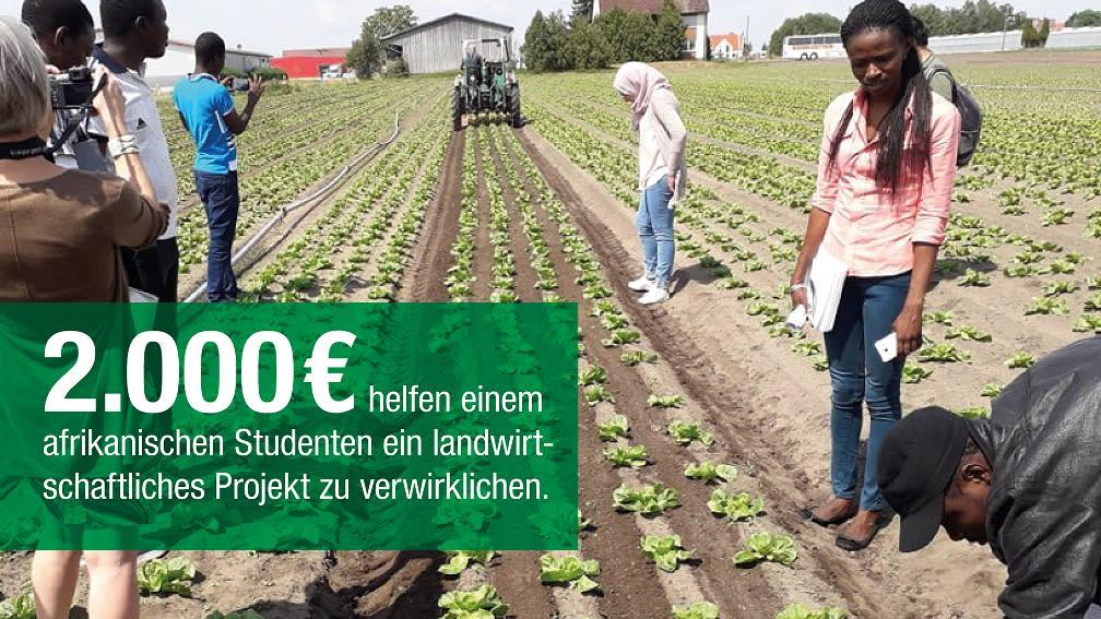 2.000 € helfen einem afrikanischen Studenten ein landwirtschaftliches Projekt zu verwirklichen