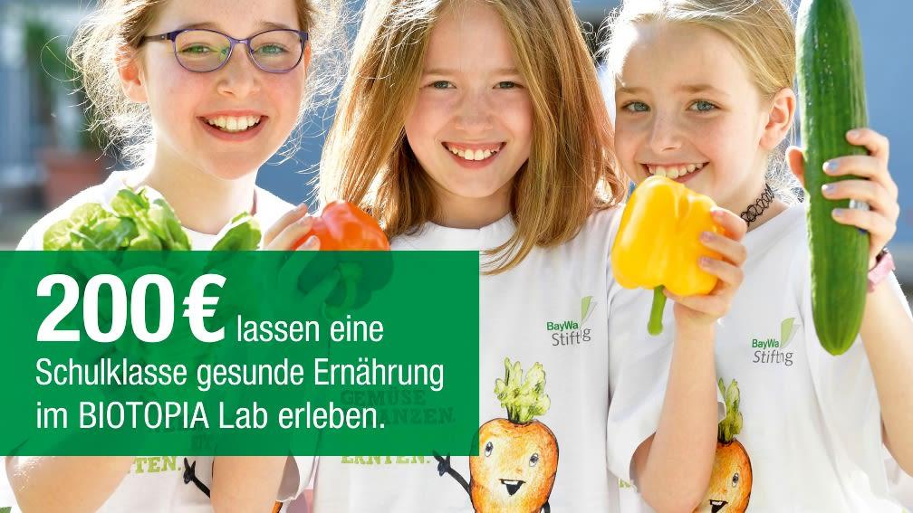 200 € lassen eine Schulklasse gesunde Ernährung im BIOTOPIA Lab erleben