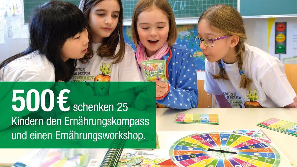 500 € schenken 25 Kindern den Ernährungskompass und einen Ernährungsworkshop